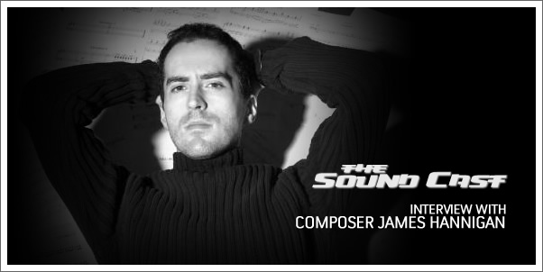 SoundCast Interview: James Hannigan