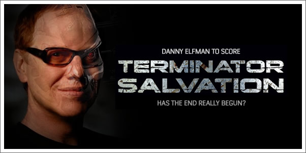 Danny Elfman to Score Terminator Salvation