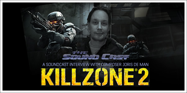 SoundCast Interview with Joris de Man (Killzone 2)