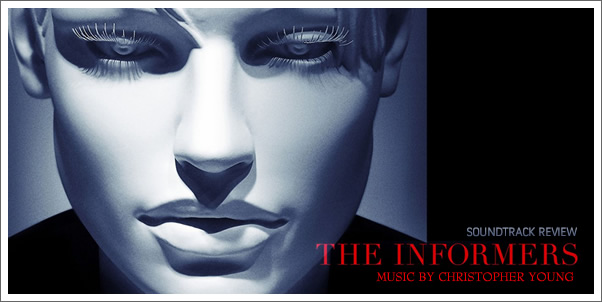 The Informers (Soundtrack) by Christopher Young - Review