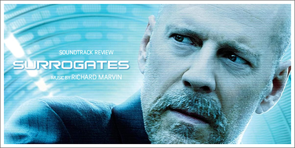 Surrogates (Soundtrack) by Richard Marvin - Reviewed