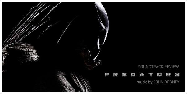 Predators (Soundtrack) by John Debney - Review
