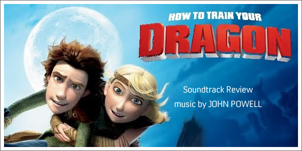 How to Train Your Dragon (Soundtrack) by John Powell - Reviewed
