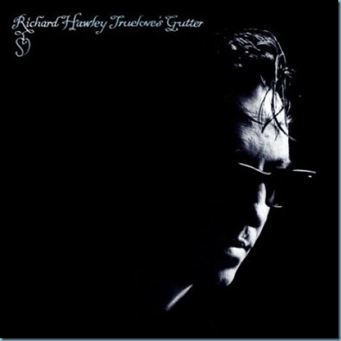 Richard-Hawley-Trueloves-Gutter-483869