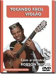 Aprenda a tocar Violão - Robson Miguel - Download Aulas
