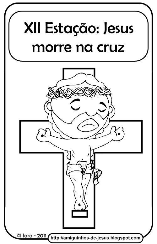 12ª estação jesus morre na cruz amiguinhos de deus