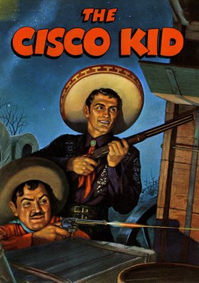 The Cisco Kid Was First Hispanic Multi Media Superstar Featured In Books Movies Radio Comic Newspaper Strips And Eventually Television