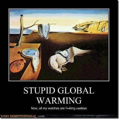 demotivational-posters-stupid-global-warming