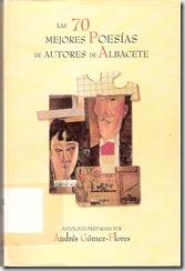 Portada Las 70 mejores poesías de autores de Albacete