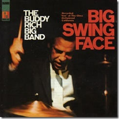 J  -Buddy Rich