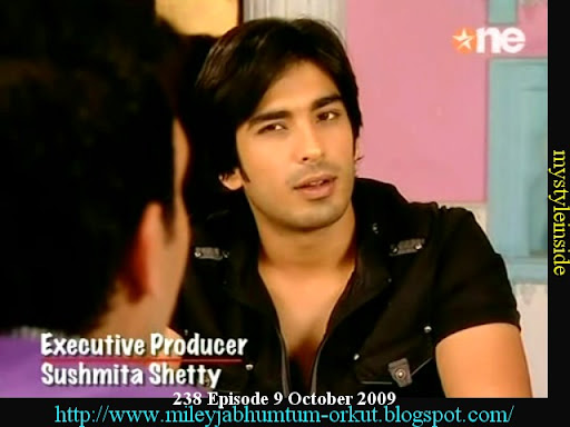 ... October 2009 Miley Jab Hum Tum Star one Part 1 Episode pictures