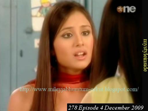 278 Episode, 4 December 2009 Miley Jab Hum Tum Star one Episode ...