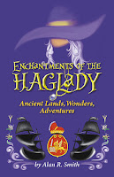 Enchantments of the Haglady: Ancient Lands, Wonders, Adventures