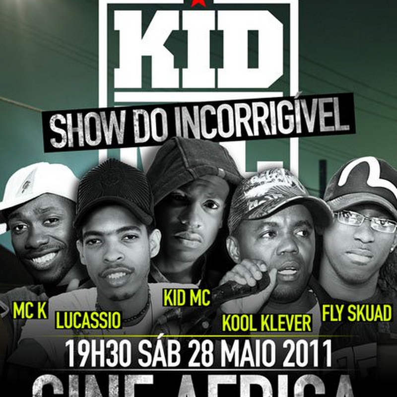 "Show Do Incorrigível ""Kid Mc"" No Cine África [Dia 28 de Maio]"