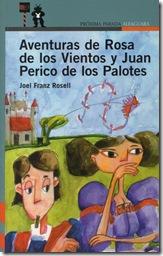 Aventuras de Rosa de los Vientos y Juan Perico de los Palotes, de Joel Franz Rossell