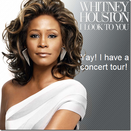 Whitney Houston I Look To You UK Concert Tour