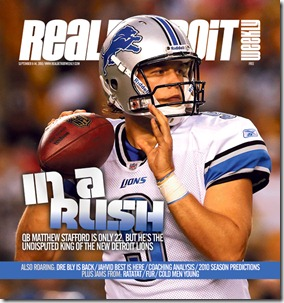 Real Detroit Weekly's Lions Preview issue--Matthew Stafford on the cover, Ty from The Lions in Winter inside.