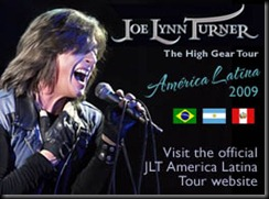 Joe Lynn Turner 2009 High Gear Tour