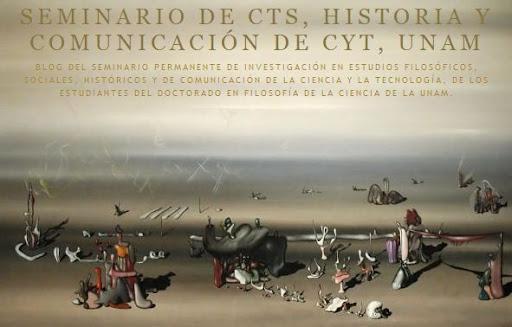 Seminario de CTS, Historia y Comunicación de CYT, UNAM