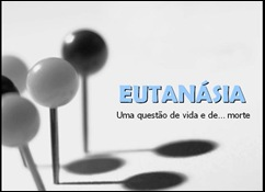 eutanasia--herberth-reis vida ou morte