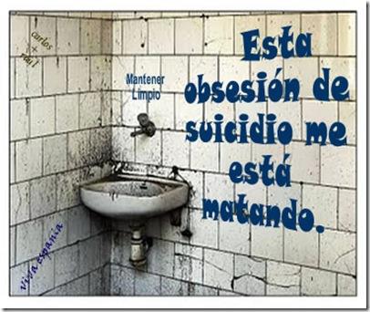 Esta obsesion de suicidio me esta matando.