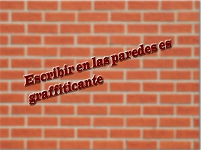 escribir en las paredes es graffiticante