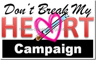 02 DONT BREAK MY HEART CAMPAIGN