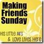 Making Friends Sunday