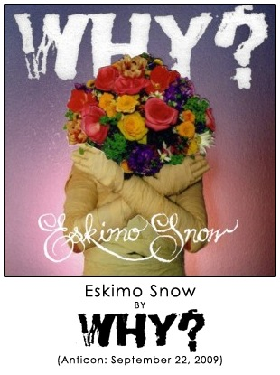 Eskimo Snow by WHY?