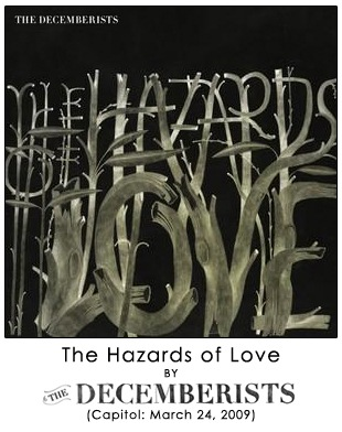 The Hazards of Love by The Decemberists