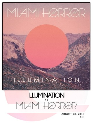 Illumination by Miami Horror