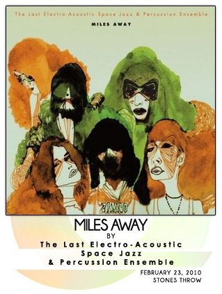Miles Away by The Last Electro-Acoustic Space Jazz & Percussion Ensemble