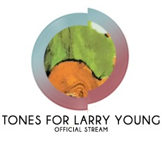 Tones For Larry Young