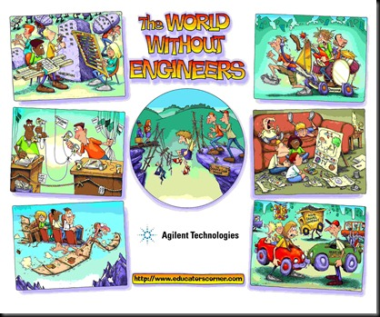 a world without engineers Do you need a degree to be an engineer  as if the intent is to produce  development androids without the skills needed to interface with the rest of the  world.
