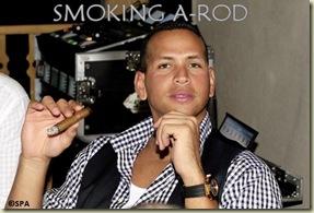 Smoking A-Rod