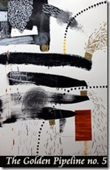 the-golden-pipeline-no.5--44-x-32-inches.-oil-pastel.-pigment-and-acrylic-on-paper.-2011.