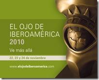 el ojo de iberoamerica 2010