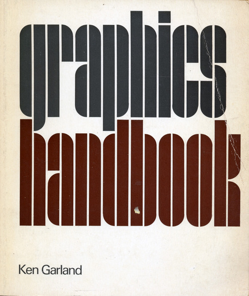 Ken Garland - Graphics Handbook