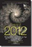 Toward 2012