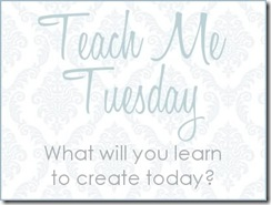 TeachMeTuesday