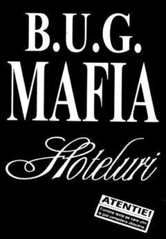 B.U.G. Mafia - Hoteluri