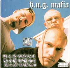 00 - B.U.G. Mafia - Un 2 si trei de 0 (Front)