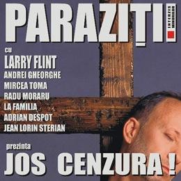 Parazitii - Jos Cenzura
