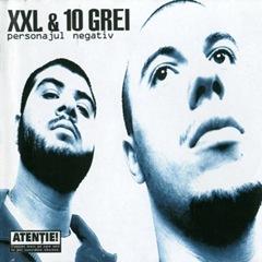 XXL & 10 Grei - Personajul Negativ