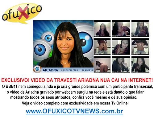 EXCLUSIVO: VÍDEO DA TRAVESTI ARIADNA NUA CAI NA INTERNET