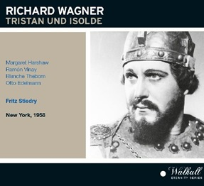 Wagner: TRISTAN UND ISOLDE (Vinay, Harshaw, Thebom, Edelmann; Walhall Eternity)