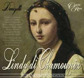Gaetano Donizetti: LINDA DI CHAMOUNIX [Opera Rara ORC43]