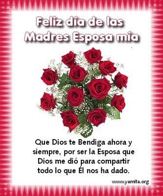 Feliz Dia de las Madres Esposa mia