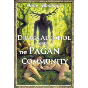 Drugs Alcohol And The Pagan Community Cover