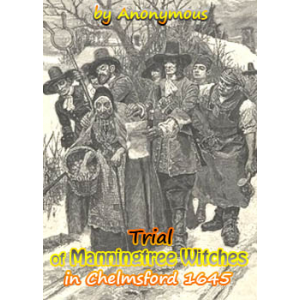 Trial Of Manningtree Witches In Chelmsford 1645 Cover